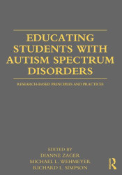Educating Students with Autism Spectrum Disorders: Research-Based Principles and Practices