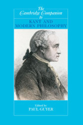 Cambridge Companion To Kant And Modern Philosophy