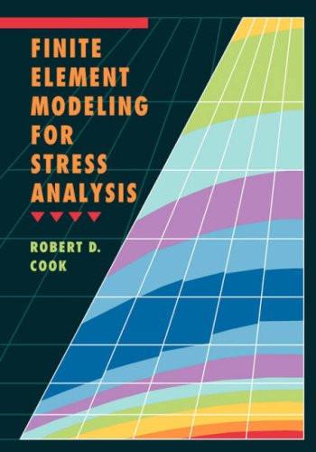 Finite Element Modeling For Stress Analysis