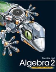 High School Math 2011 Algebra 2 Foundations