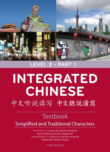 Integrated Chinese Level 2 Part 1