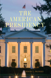 The American Presidency: An Analytical Approach