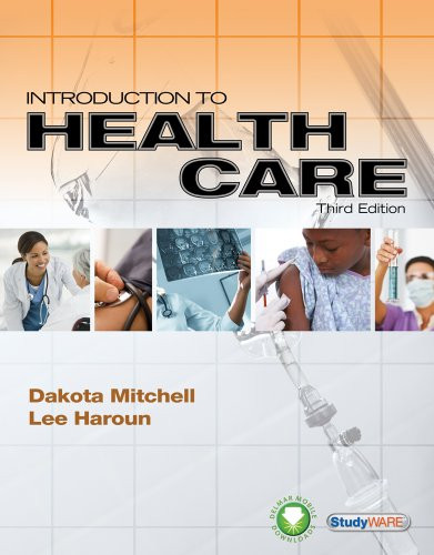 Workbook For Mitchell/Haroun's Introduction To Health Care