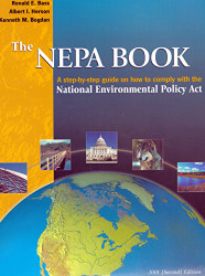 The Nepa Book: A Step-By-Step Guide on How to Comply With the National Environmental Policy Act 2001