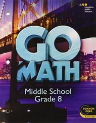 Go Math! Student Interactive Worktext Grade 8 2014