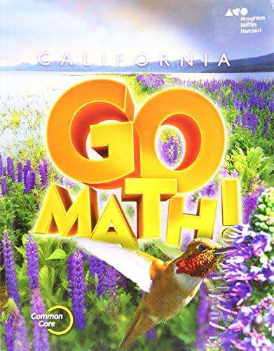 Houghton Mifflin Harcourt Go Math! California Student Edition Grade 4 2015