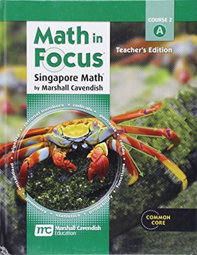 Math in Focus: Singapore Math Course 2A Teacher's Edition