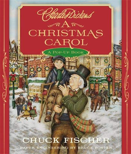 A Christmas Carol: A Pop-Up Book by Charles Dickens