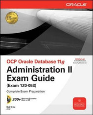 OCP Oracle Database Advanced Administration Exam Guide