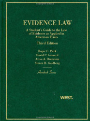 Evidence Law A Student's Guide to the Law of Evidence as Applied in American Trials