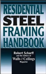 Residential Steel Framing Handbook