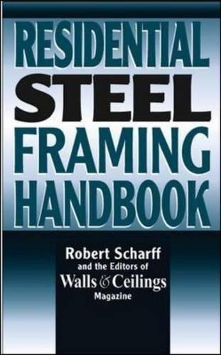 Residential Steel Framing Handbook
