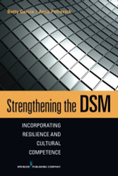 Strengthening the DSM: Incorporating Resilience and Cultural Competence