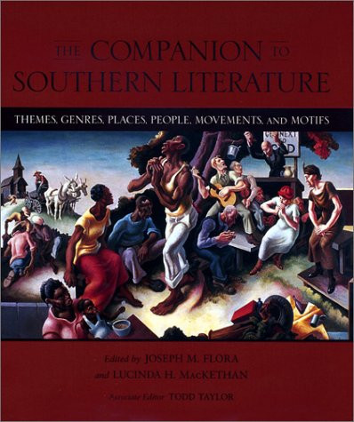 Companion To Southern Literature