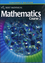 Holt McDougal Mathematics Course 2 : Teacher's Edition