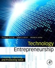Technology Entrepreneurship: Creating Capturing and Protecting Value