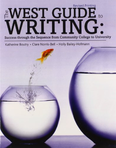The West Guide to Writing: Success from Community College to University