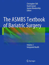 The ASMBS Textbook of Bariatric Surgery: Volume 2: Integrated Health