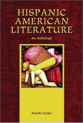 Hispanic American Literature: An Anthology