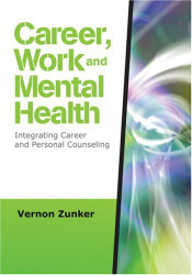 Career Work and Mental Health: Integrating Career and Personal Counseling