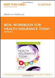 Workbook for Health Insurance Today: A Practical Approach 6e