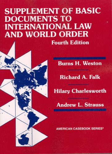 Basic Document Supplement to International Law and World Order