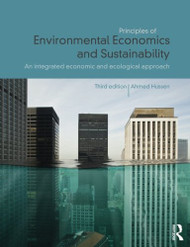 Principles of Environmental Economics and Sustainability: An Integrated Economic and Ecological Approach
