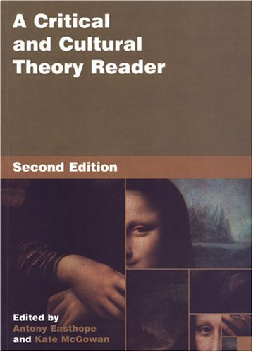 A Critical and Cultural Theory Reader 2nd Edition
