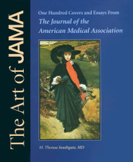 Art Of Jama Ii Covers And Essays From The Journal Of The American Medical
