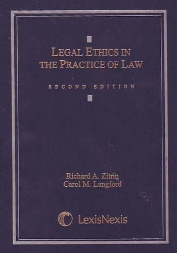 Legal Ethics In the Practice of Law