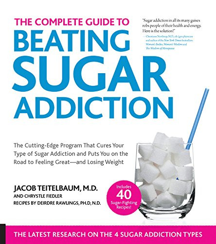 Complete Guide To Beating Sugar Addiction