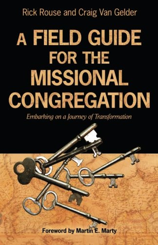 Field Guide for the Missional Congregation