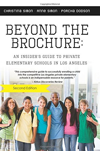 Beyond the Brochure:  Guide to Private Elementary Schools in Los Angeles
