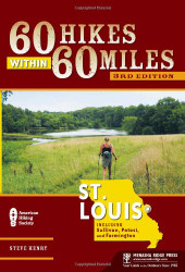 60 Hikes Within 60 Miles Stlouis Including Sullivan Potosi And Farmington