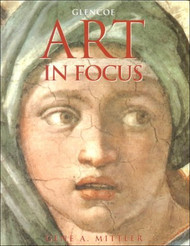 Art In Focus Student Edition