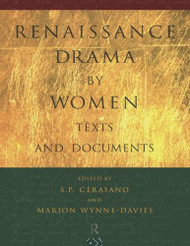 Renaissance Drama by Women
