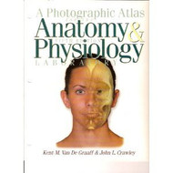 Van De Graaff's Photographic Atlas for the Anatomy & Physiology Laboratory