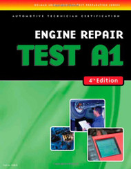 A1 Engine Repair : ASE Test Preparation