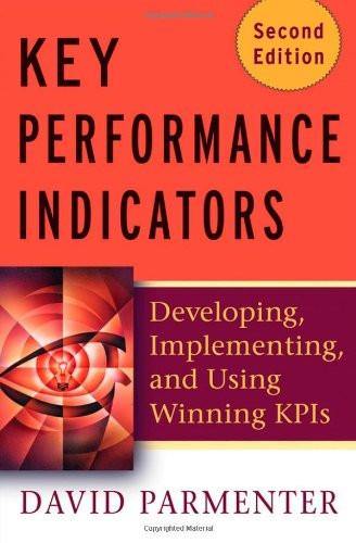 Key Performance Indicators Developing Implementing KPIs