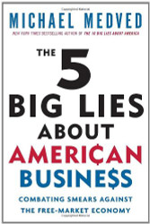 5 Big Lies About American Business