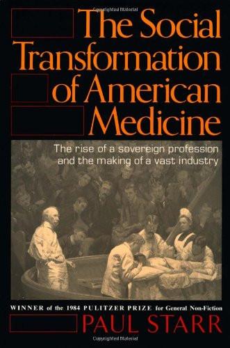 Social Transformation of American Medicine