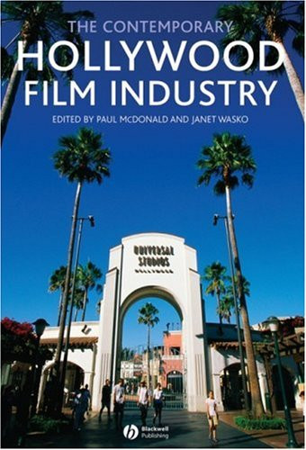 Contemporary Hollywood Film Industry