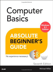 Computer Basics Absolute Beginner's Guide