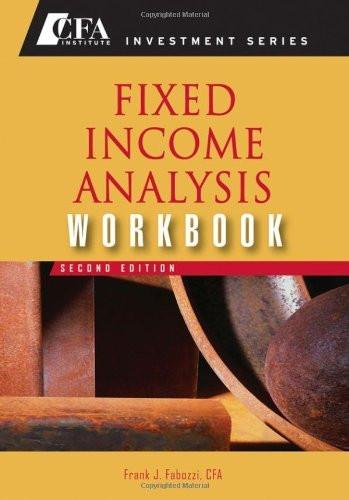 Fixed Income Analysis Workbook