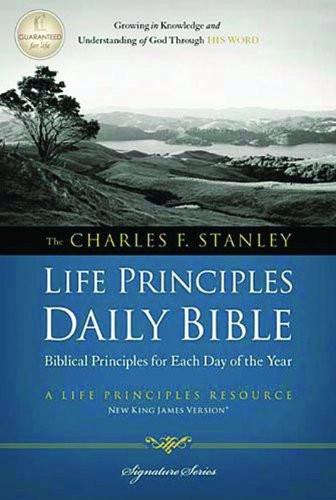 Charles F Stanley Life Principles Daily Bible NKJV