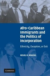 Afro-Caribbean Immigrants and the Politics of Incorporation