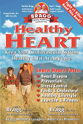 Healthy Heart  by Paul Bragg