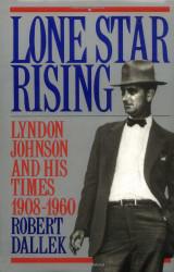 Lone Star Rising Volume 1