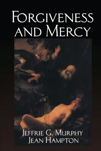 Forgiveness and Mercy