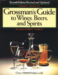 Grossman's Guide to Wines Beers and Spirits